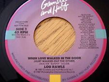 """LOU RAWLS - WHEN LOVE WALKED IN THE DOOR  7"""" VINYL"""