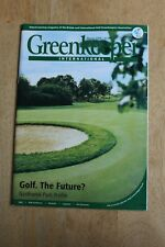 Greenkeeper International Magazine March 2006 Golf - the future