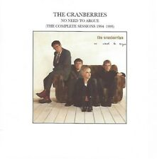 The Cranberries/No need to argue-The Complete Sessions 1994-1995 * NEW CD *