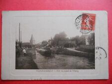 CLAYE-SOUILLY  :  Le Pont du Canal  de l'Ourcq......VO.1913.