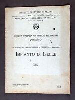 Centrale Idroelettica - Società Dinamo Impianto Idroelettrico di Iselle - 1924
