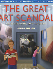 The Great Art Scandal: Crack the Crime Save the Show, Nilsen, Anna, Excellent Bo