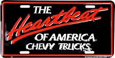 Chevy Trucks The Heartbeat of America Embossed Metal License Plate Tag