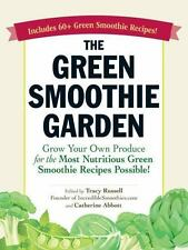The Green Smoothie Garden: Grow Your Own Produce for the Most-ExLibrary