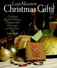 Last-Minute Christmas Gifts: Crafting Quick & Classy Presents for-ExLibrary