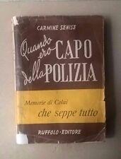 QUANDO ERO CAPO DELLA POLIZIA CARMINE SENISE 1946