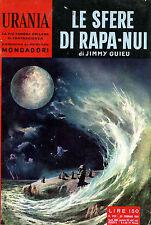 """[358] URANIA ed. Mondadori 1961 n.  250 Guieu """"Le sfere di Rapa-Nui"""""""