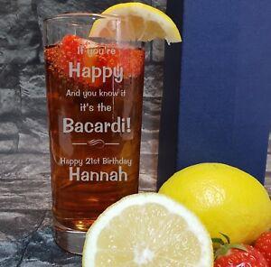 Personalised Engraved Hi Ball Tumbler funny If youre happy Barcadi HBA91