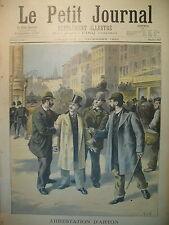 POLITIQUE AFFAIRE PANAMA ARRESTATION CORRUPTEUR ARTON LE PETIT JOURNAL 1895