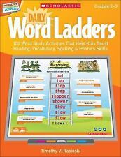 Daily Word Ladders (Gr. 2-3): 100 Word Study Activities That Boost Skills w/ CD