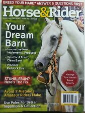 Horse & Rider April 2017 Your Dream Barn Manage Arena Anxiety Free Shipping sb