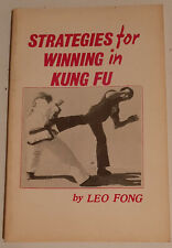 Strategies For Winning In Kung Fu by Leo Fong Martial Arts, Karate
