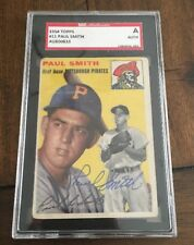 PAUL SMITH 1954 TOPPS AUTOGRAPHED SIGNED AUTO BASEBALL CARD SGC 11 PIRATES