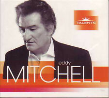 CD Eddy MITCHELL	Talents - Digipack	CD 	Universal	2009	France	Neuf