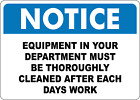 OSHA NOTICE: EQUIPMENT CLEANED THOROUGHLY| Adhesive Vinyl Sign Decal
