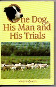 The Dog His Man and His Trials by M Quarton border collies sheepdogs