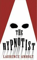 The Hypnotist by Laurence Anholt 9780552573450 | Brand New | Free UK Shipping