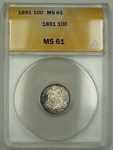 1891 Seated Liberty Silver Dime ANACS MS-61 Obverse Toned (Better Coin)