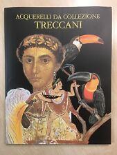 79873 AA. VV. - Acquarelli da collezione - Treccani 2010