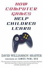 How Computer Games Help Children Learn by David Williamson Shaffer (2007,...
