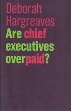 Deborah Hargreaves - Are Chief Executives Overpaid? - NEW - UNREAD UK FREEPOST
