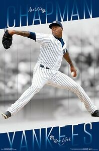 AROLDIS CHAPMAN - NEW YORK YANKEES POSTER - 22x34 MLB BASEBALL 15660