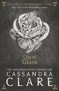 The Mortal Instruments 3: City De Verre Par Clare Cassandra Neuf Livre,Libre &