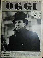 OGGI N°26/ 28/GIU/1951 * LA DONNA ITALIANA SI CONFESSA - BENITO MUSSOLINI . . .