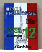 IO PARLO FRANCESE 12 DIZIONARIO ESSENZIALE italiano-francese tor-zup