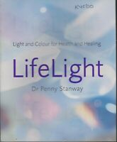 ALTERNATE HEALTH , LIGHT AND COLOUR FOR HEALTH & HEALING by PENNY STANWAY