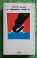 G. Grass - Il passo del gambero - Einaudi, 2002, 1^ Ed Supercoralli