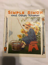Simple Simon and Other Rhymes Child's Book 1940s