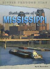 Settlements of the Mississippi River Rivers Through Time