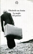 Elizabeth von Arnim = LA MOGLIE DEL PASTORE