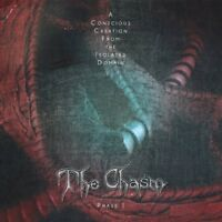 The Chasm - Conscious Creation From The Isolated Domain [New CD]