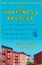 The Happiness Project: Or, Why I Spent a Year Trying to Sing in the Morning, Cle