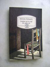 Delmore Schwartz - L'enfant est la clef de cette vie - Collection Motifs
