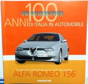 LIBRO FASCICOLO 100 ANNI ITALIA AUTOMOBILE DEAGOSTINI : ALFA ROMEO 156 (14)