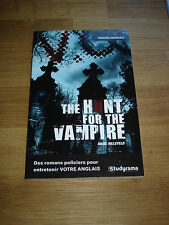 The hunt for the vampire - Marc Hillefeld