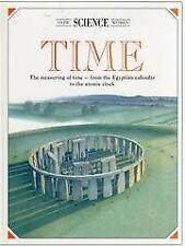 Time : The Measuring of Time, from the Egyptian Calendar to the Atomic Clock (Ho