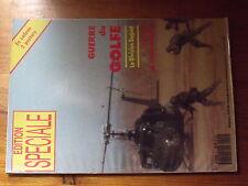 $$ Revue Edition Speciale N°2 Guerre du Golfe  Division Daguet