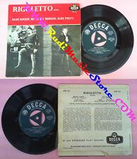 LP 45 7'' HILDE GUEDEN MARIO DEL MONACO ALDO PROTTI Rigoletto VERDI no cd mc dvd