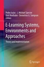 E-Learning Systems, Environments and Approaches : Theory and Implementation: ...