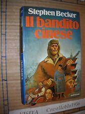 LIBRO - IL BANDITO CINESE - S. BECKER - 1° ED. EUROCLUB 1978 - NUOVO MA
