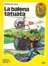 HARDY BOYS - LA BALENA TATUATA (Giallo Ragazzi 142)