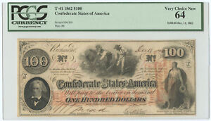 1862 $100 CSA Confederate States of America Note T-41 PCGS Very Choice New 64