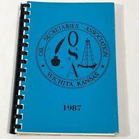 Oil Secretaries Association Wichita, Kansas 1987 Vintage Cookbook Nancy Bush PB