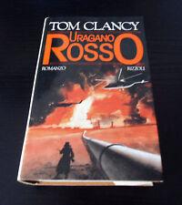 Uragano rosso - Tom Clancy - Prima Edizione Rizzoli La Scala -