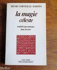 Occultisme LA MAGIE CÉLESTE   Henri CORNEILLE AGRIPPA