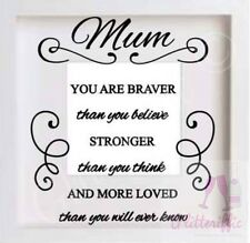 MUM BRAVER STRONGER LOVED VINYL DECAL STICKER DIY BOXFRAME MOTHER'S DAY GIFT